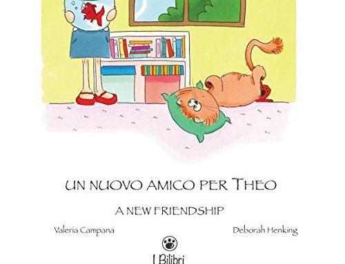 Libro bilingue: Un nuovo amico per Theo